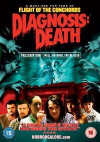 Diagnosis: Death (2009) plakat