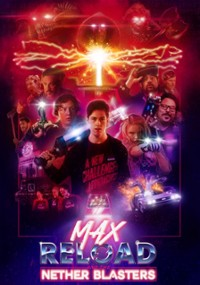 Max Reload and the Nether Blasters (2020) plakat