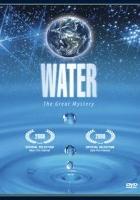 Woda - wielka tajemnica