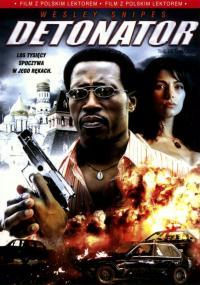Detonator (2006) plakat