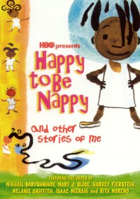 Happy to Be Nappy and Other Stories of Me (2004) plakat