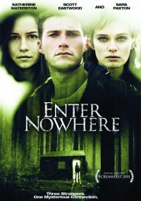 Enter Nowhere (2011) plakat