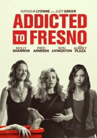 Addicted to Fresno (2015) plakat