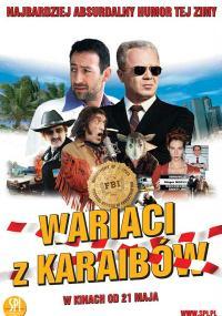Wariaci z Karaibów (2003) plakat