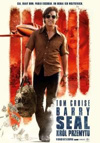 Barry Seal: Król przemytu (2017) plakat