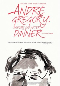 Andre Gregory: Before and After Dinner (2013) plakat