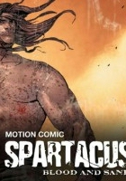 Spartacus: Blood and Sand - Motion Comic (2009) plakat