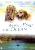 plakat - When I Find the Ocean (2006)