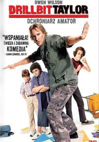 Drillbit Taylor: Ochroniarz amator (2008) plakat