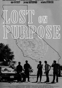 Lost on Purpose (2013) plakat