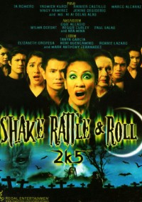 Shake, Rattle and Roll 2k5