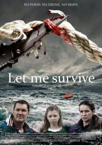 Let Me Survive (2013) plakat