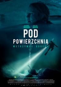Pod powierzchnią (2020) plakat
