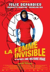 La Femme invisible (d'après une histoire vraie)