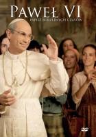 Paweł VI – papież burzliwych czasów