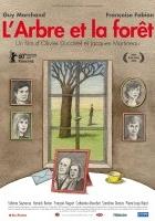 L'arbre et la forêt (2010) plakat
