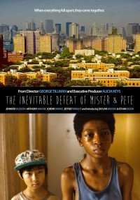 The Inevitable Defeat of Mister and Pete (2013) plakat