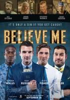 plakat - Believe Me (2014)