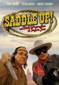 Saddle Up with Dick Wrangler & Injun Joe (2009) plakat