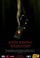 plakat - Kiedy dzwoni nieznajomy (2006)