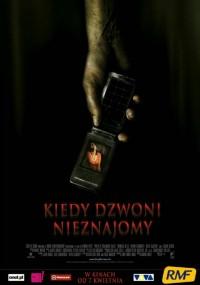 Kiedy dzwoni nieznajomy (2006) plakat