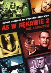As w rękawie 2: Bal zabójców (2010) plakat