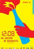 plakat - 12:08 na wschód od Bukaresztu (2006)