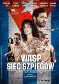 WASP. Sieć szpiegów (2019) plakat