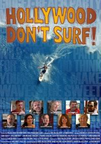 Hollywood Don't Surf! (2010) plakat