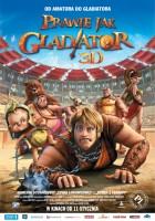 Prawie jak gladiator