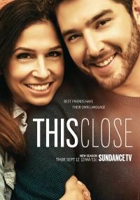 This Close (2018) plakat