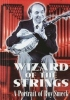 The Wizard of the Strings