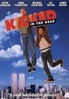 Kicked in the Head (1997) plakat