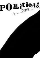 Political Dress (2011) plakat