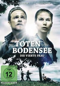 Die Toten vom Bodensee: Die vierte Frau (2018) plakat