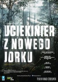 Uciekinier z Nowego Jorku (2013) plakat