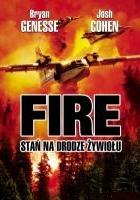 Fire: Stań na drodze żywiołu