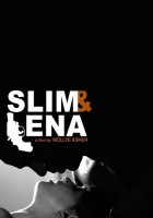 Slim and Lena