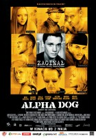 plakat - Alpha Dog (2006)