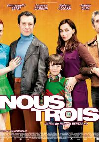 Nous trois (2010) plakat