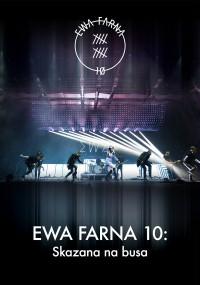 Ewa Farna 10: Skazana na busa (2017) plakat