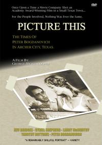 Picture This: The Times of Peter Bogdanovich in Archer City, Texas (1991) plakat
