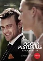 Oscar Pistorius: Zabójcza miłość