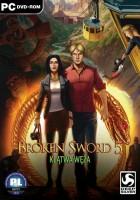 Broken Sword 5: Klątwa węża