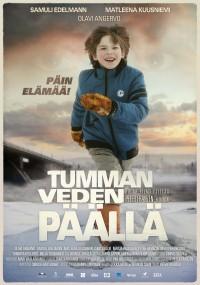 Tumman veden päällä (2013) plakat
