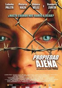 Propiedad ajena (2007) plakat
