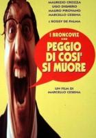 plakat - Peggio di così si muore (1995)