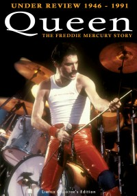 Queen: Under Review 1946 - 1991 - The Freddie Mercury Story