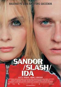 Sandor slash Ida (2005) plakat