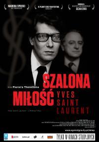 Szalona miłość - Yves Saint Laurent (2010) plakat
